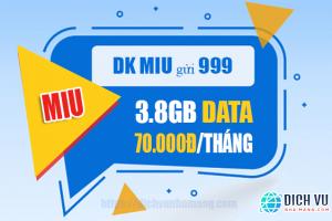 Đăng ký gói MIU có 3.8GB Data trọn gói chỉ 70k/tháng