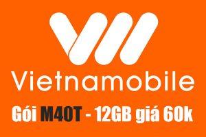 Gói M40T Vietnamobile - Ưu đãi 12GB + Miễn phí nội mạng chỉ 60k/ tháng