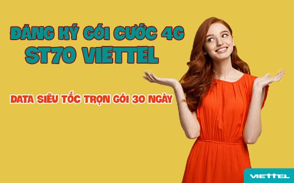 Đăng ký gói cước 4G ST70 Viettel data siêu tốc 30 ngày