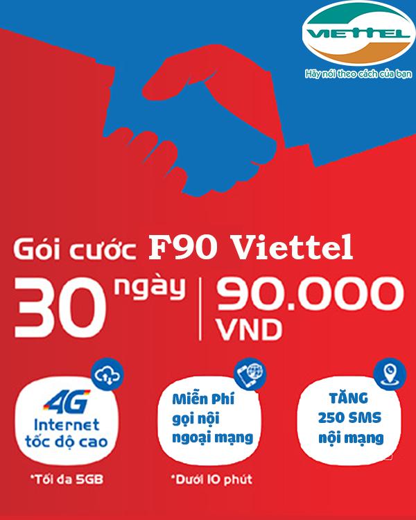 Đăng ký gói cước F90 Viettel nhận ngay 4 ưu đãi khủng