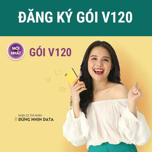 Đăng ký gói cước V120 nhận 60GB & Các ưu đãi khác