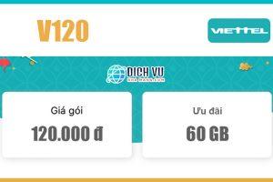 Gói Combo V120 Viettel - Ưu đãi 60GB & gọi nội mạng miễn phí