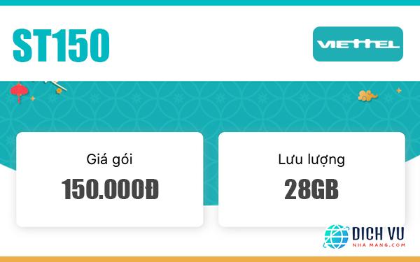 Đăng ký ST150 Viettel nhận ưu đãi 28GB Data siêu tốc trong 28 ngày