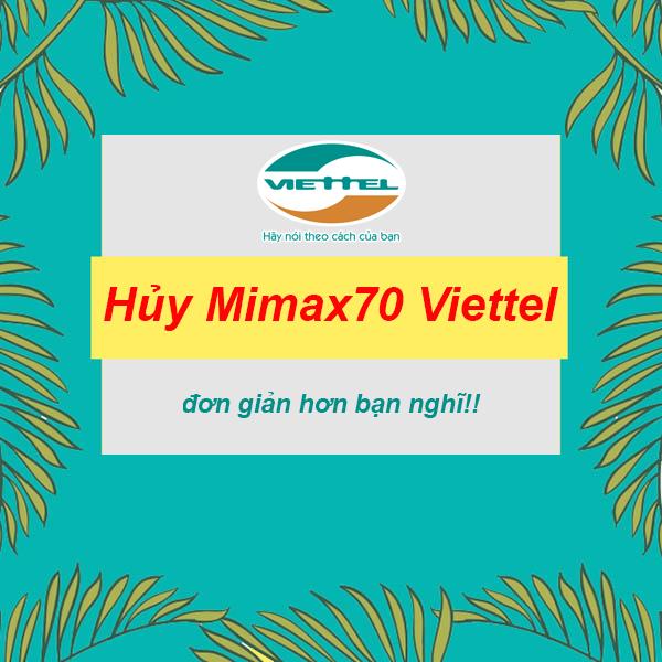 Hủy gói cước Mimax70 Viettel đơn giản hơn bạn nghĩ