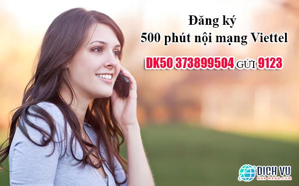 Đăng ký 500 phút gọi nội mạng Viettel