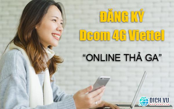 Đăng ký gói Dcom 4G Viettel online thả ga, giá siêu rẻ