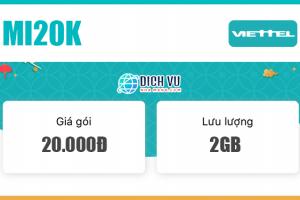 Đăng ký gói Mi20K Viettel có 2GB sử dụng 5 ngày
