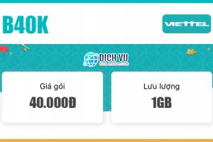 Đăng ký gói B40K Viettel ưu đãi 1GB Data