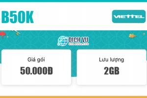 Đăng ký gói B50K Viettel có ngay 300 phút nội mạng & 2GB Data