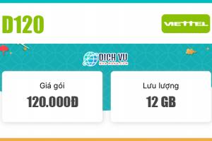 Đăng ký gói D120 Viettel ưu đãi 12GB / tháng