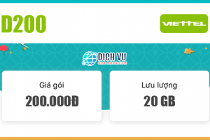 Đăng ký gói D200 Viettel ưu đãi 20GB / tháng