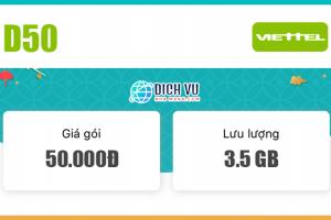 Đăng ký gói D50 Viettel có ngay 3.5GB Data / tháng