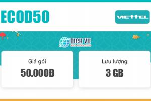 Đăng ký gói ECOD50 Viettel có ngay 3GB Data /tháng