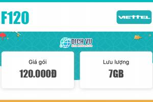Đăng ký gói F120 Viettel ưu đãi 7GB và gọi nội mạng miễn phí dưới 10 phút