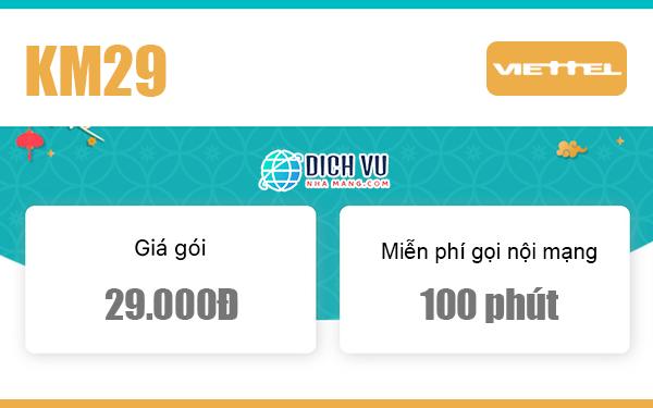 Đăng ký gói KM29 Viettel có ngay 100 phút gọi nội mạng/tháng