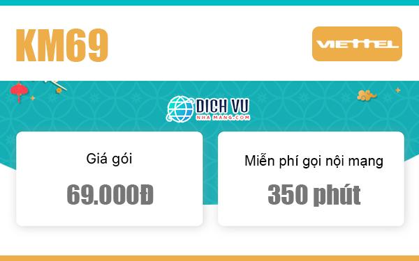 Đăng ký gói KM69 Viettel có ngay 350 phút nội mạng miễn phí/tháng