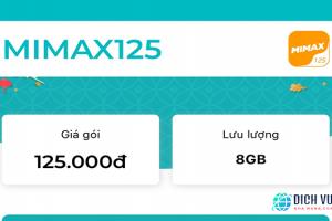 Gói Mimax125 Viettel ưu đãi 8GB Data trọn gói 30 ngày