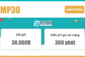 Đăng ký gói MP30 Viettel có ngay 300 phút gọi nội mạng