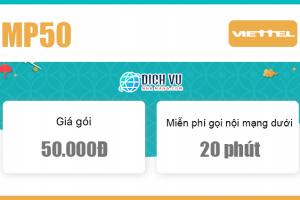 Đăng ký gói MP50 Viettel miễn phí gọi nội mạng dưới 20 phút