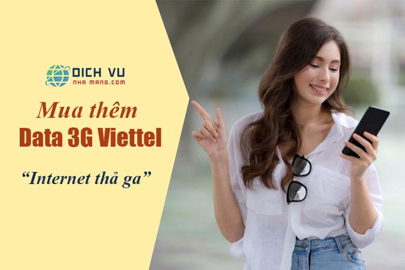 Mua thêm dung lượng 3G Viettel truy cập internet thả ga