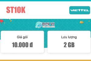 Gói ST10K Viettel - Miễn phí 2GB/ngày truy cập tốc độ cao chỉ 10k