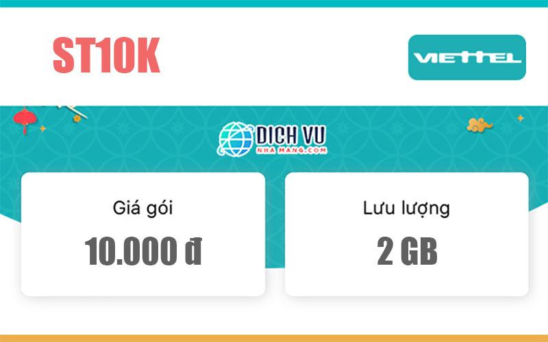 ST10K Viettel - Miễn phí 2GB/ngày truy cập tốc độ cao chỉ với 10k
