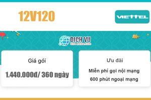Gói combo 12V120 Viettel - 720GB & miễn phí gọi giá 1.440k/ 6 tháng