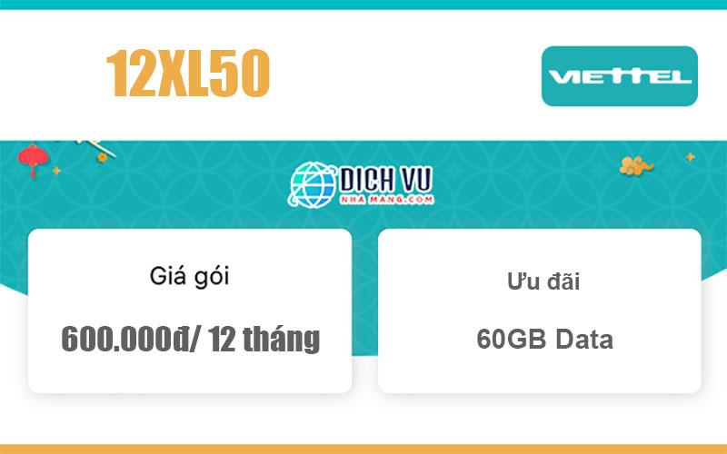 Gói 12XL50 Viettel - Ưu đãi 60GB dùng 12 tháng chỉ với 600K