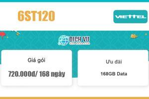 Gói 6ST120 Viettel - Ưu đãi khủng 168GB giá 720k/ 6 tháng