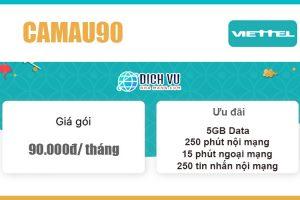 Gói CAMAU90 Viettel - Combo ưu đãi 5GB, 265 phút gọi giá 90k/ tháng