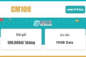 Gói CM100 Viettel - Ưu đãi 10GB Data giá chỉ 100k/ tháng