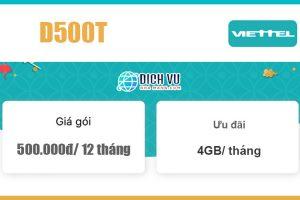 Gói D500T Viettel - Ưu đãi 48GB giá 500k/ 12 tháng