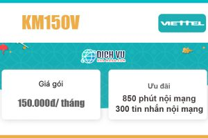 Gói KM150V Viettel - Gọi thả ga với 850 phút nội mạng giá 150k/ tháng