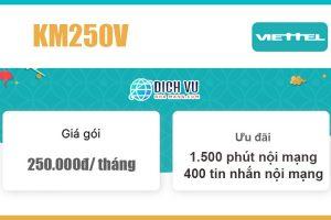 Gói KM250V Viettel - Ưu đãi 1.500 phút + 400sms giá 250k/ tháng