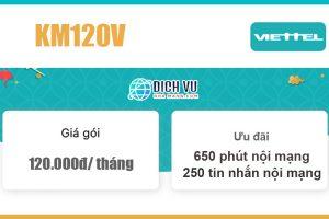 Gói KM120V Viettel - Ưu đãi 650 phút nội mạng giá rẻ 120k/ tháng