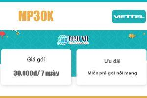Gói MP30K Viettel - Miễn phí nội mạng dưới 10 phút giá 30k/ 7 ngày
