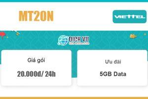 Gói MT20N Viettel - Ưu đãi khủng 5GB/ 24h giá 20k
