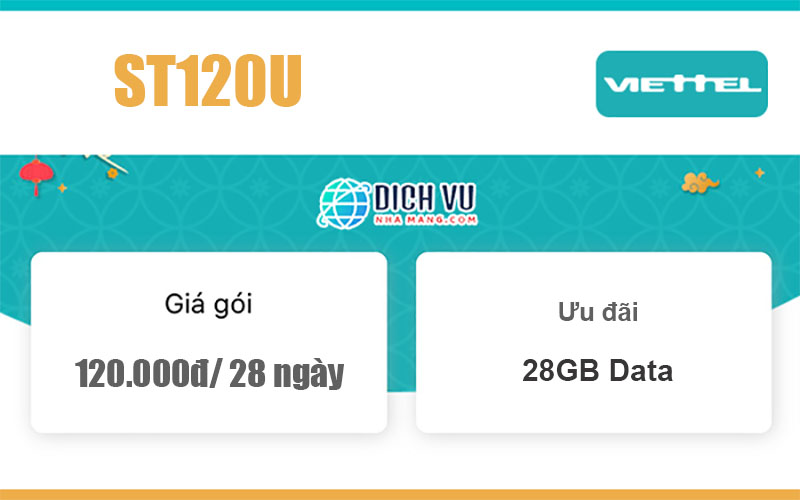Gói ST120U Viettel - Ưu đãi mỗi ngày 1GB giá 120k/ 28 ngày