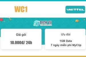 Gói WC1 Viettel - Ưu đãi 1GB + Miễn phí dùng MyClip giá 10K/ 24h