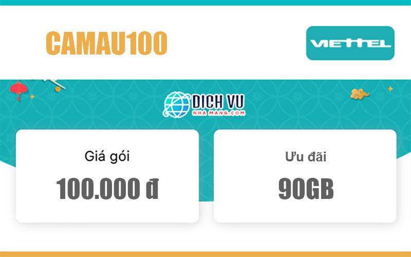 Gói CAMAU100 Viettel - Miễn phí gọi nội mạng & 90GB giá 100k