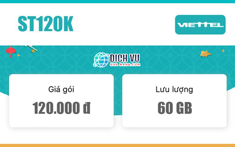 Gói ST120K Viettel - Ưu đãi 60GB Data mỗi tháng giá chỉ 120.000đ