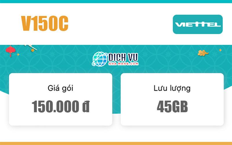 Gói V150C Viettel – Ưu đãi 45GB Data và gọi nội mạng miễn phí