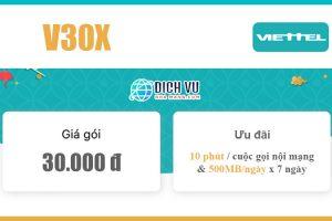 Gói V30X Viettel - Miễn phí 500MB/ngày & gọi nội mạng 1 tuần