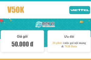 Gói V50K Viettel - Miễn phí 20 phút/cuộc gọi nội mạng giá 50k