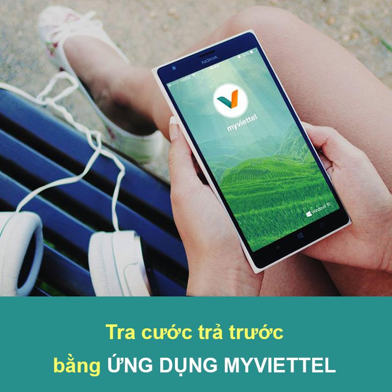 Cách tra cước trả trước Viettel bằng ứng dụng MyViettel