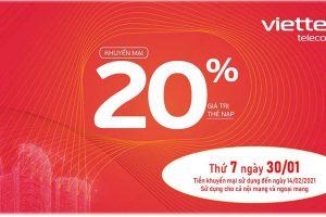 Viettel tặng 20% giá trị thẻ nạp duy nhất ngày 30/01/2021