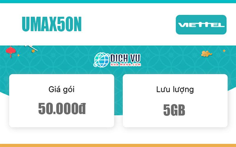Gói UMAX50N Viettel – Miễn phí 5GB giá chỉ 50k/Tháng