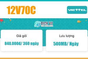 Gói 12V70C Viettel – Ưu đãi 1GB/ngày, gọi nội mạng miễn phí 360 ngày
