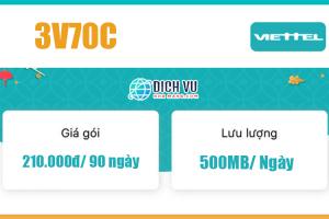 Gói 3V70C Viettel - Ưu đãi 1GB/ngày, gọi nội mạng miễn phí 90 ngày