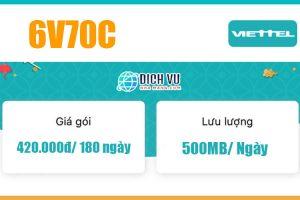 Gói 6V70C Viettel – Ưu đãi 1GB/ngày, gọi nội mạng miễn phí 180 ngày